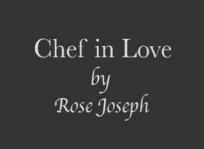 Chefinlove by Rose Joseph
